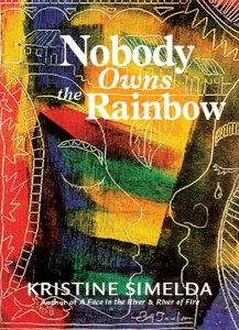 Nobody Owns the Rainbow